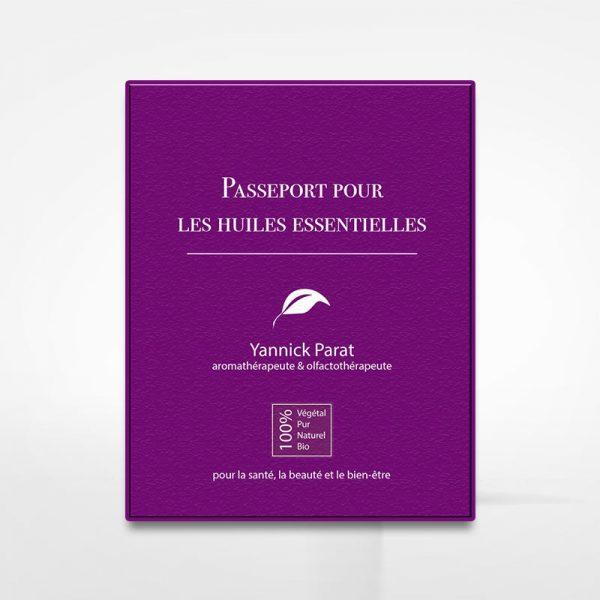 Passeport des huiles essentielles